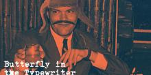 Butterfly in the Typewriter review