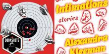Bookshots: 'Intimations' By Alexandra Kleeman