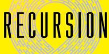 'Recursion' by Blake Crouch