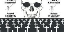 """Chuck Klosterman's """"Raised In Captivity"""" Kills The Short Story"""