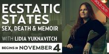 Ecstatic States: Sex, Death and Memoir with Lidia Yuknavitch