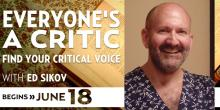 Everyone's a Critic with Ed Sikov