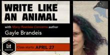 Write Like An Animal with Gayle Brandeis