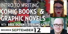 Intro to Writing Comic Books & Graphic Novels with Bree Ogden and Sterling Gates