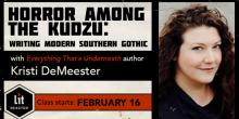 Horror Among the Kudzu: Writing Modern Southern Gothic with Kristi DeMeester