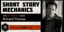 Short Story Mechanics with Richard Thomas