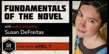 Fundamentals of the Novel with Susan DeFreitas