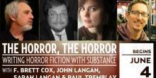 The Horror, the Horror: Writing Horror Fiction with Substance