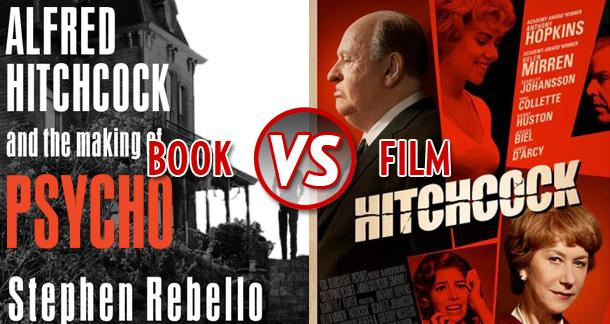Book vs  Film: 'Alfred Hitchcock and the Making of Psycho