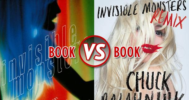 Book vs  Book: Invisible Monsters vs  Invisible Monsters