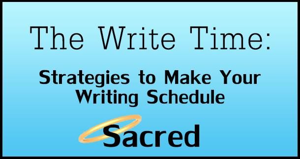 the write time 6 strategies to make your writing schedule sacred