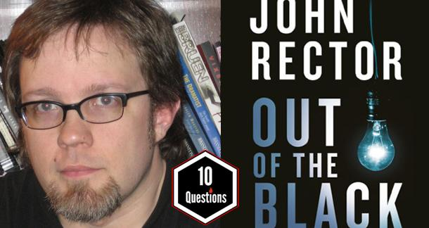 LitReactor 10 Questions with John Rector