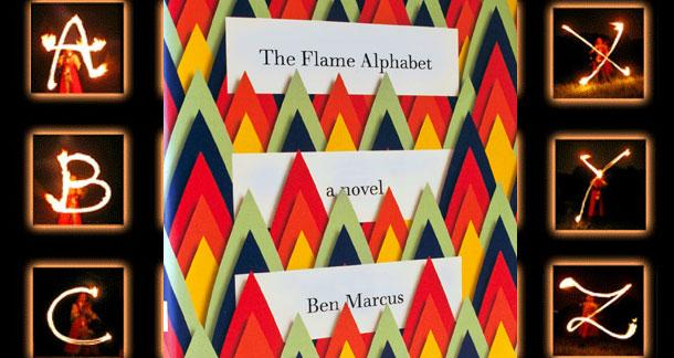 'The Flame Alphabet' by Ben Marcus