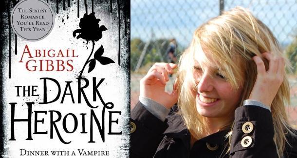 Abigail Gibbs 'The Dark Heroine'