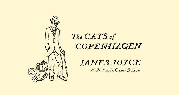 """The Cats of Copenhagen"" by James Joyce"