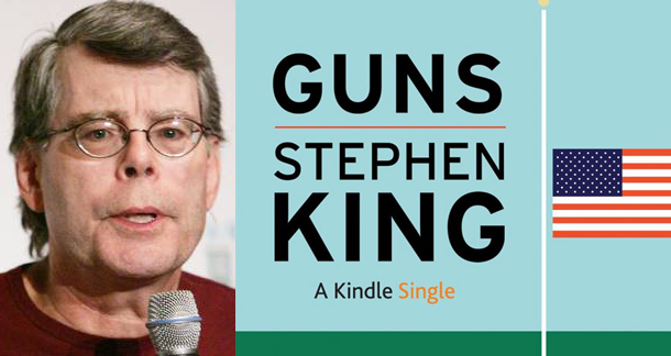 stephen king releases new kindle single guns litreactor stephen king s treatise about gun control