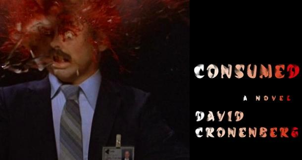 The Cover for David Cronenberg's 'Consumed' is Revealed