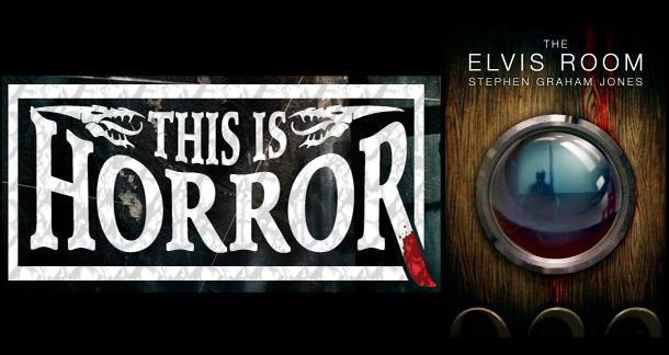 This Is Horror to Release 'The Elvis Room' by Stephen Graham Jones