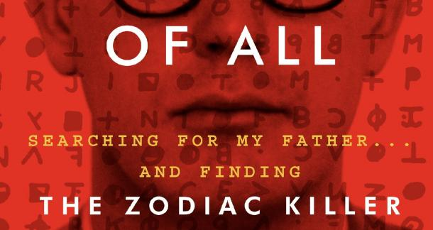 Man Claims His Father was the Zodiac Killer in New Memoir