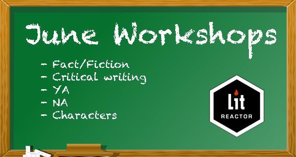 June's Slate of Writing Workshops: YA, NA, Critique, Character, and Using F