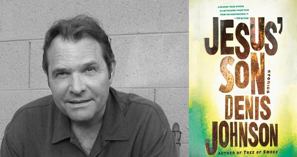 Remembering Denis Johnson