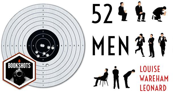 Bookshots: '52 Men' by Louise Wareham Leonard