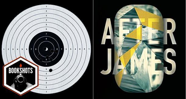 Bookshots: 'After James' By Michael Helm