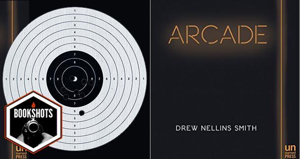 Bookshots: 'Arcade' by Drew Nellins Smith