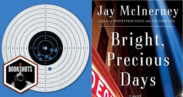 Bookshots: 'Bright, Precious Days' by Jay McInerney