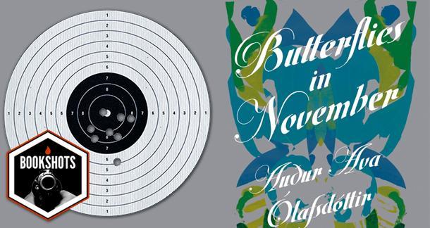 Bookshots: 'Butterflies in November' By Auður Ava Ólafsdóttir
