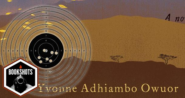 Bookshots: 'Dust' by Yvonne Adhiambo Owuor