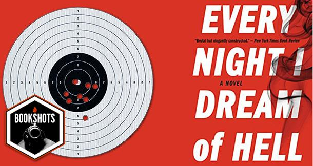 Bookshots: 'Every Night I Dream of Hell' by Malcolm Mackay
