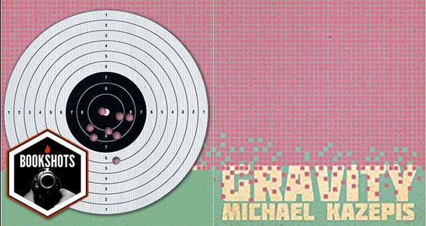 Bookshots: 'Gravity' by Michael Kazepis