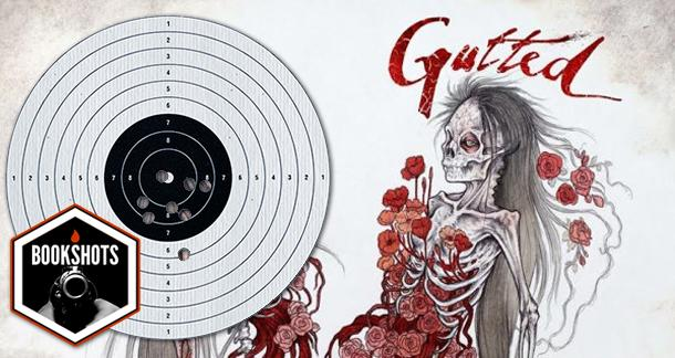 Bookshots: 'Gutted: Beautiful Horror Stories' edited by Doug Murano and D. Alexa
