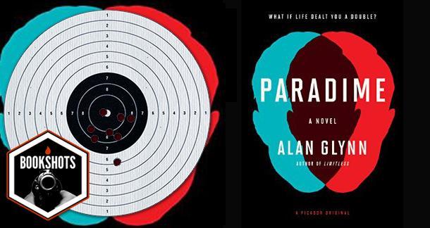 Bookshots: 'Paradime' By Alan Glynn