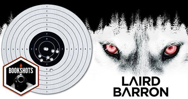 Bookshots: 'Swift to Chase' by Laird Barron