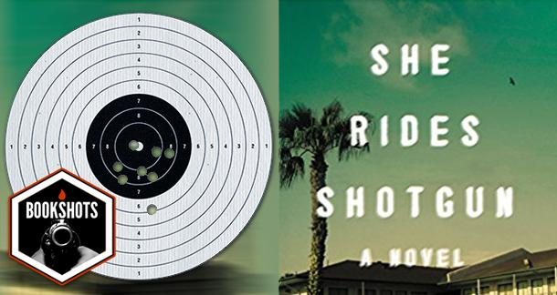 Bookshots: 'She Rides Shotgun' by Jordan Harper