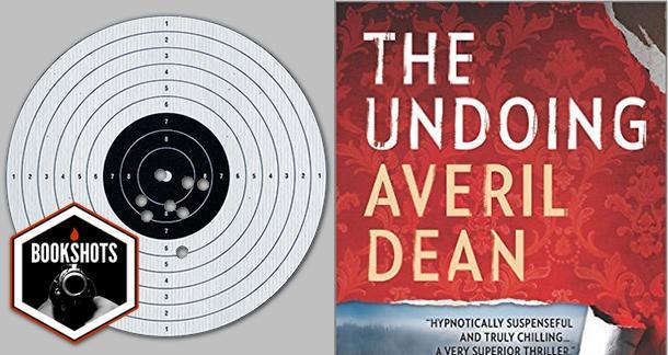 Bookshots: 'The Undoing' by Averil Dean