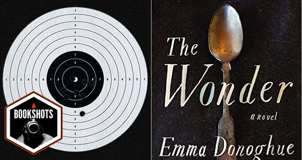 Bookshots: 'The Wonder' by Emma Donoghue