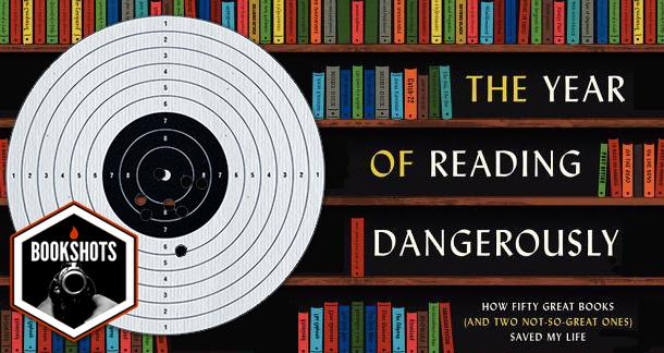 Bookshots: 'The Year of Reading Dangerously' by Andy Miller