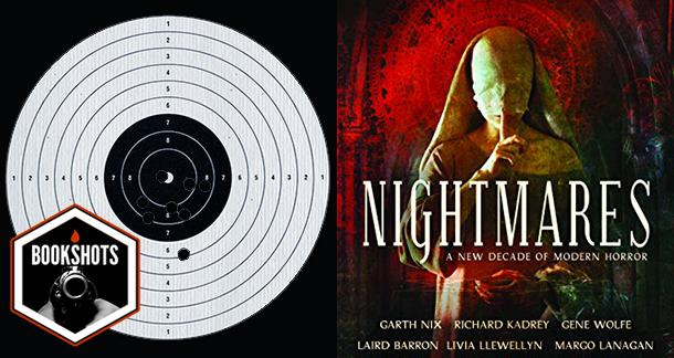 Bookshots: 'Nightmares: A New Decade of Modern Horror' Edited By Ellen Datlow
