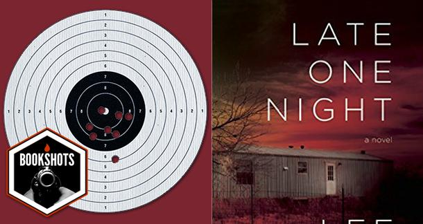 Bookshots: 'Late One Night' by Lee Martin