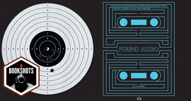 Bookshots: 'Found Audio' by N.J. Campbell
