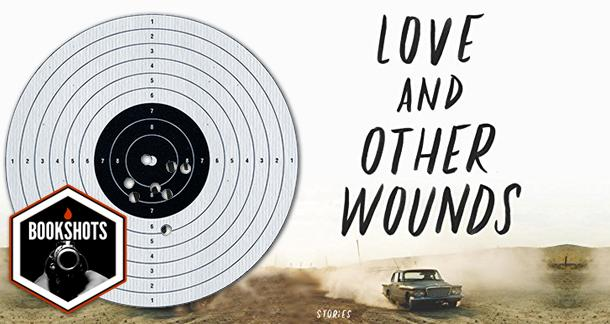 """Bookshots: """"Love And Other Wounds"""" By Jordan Harper"""