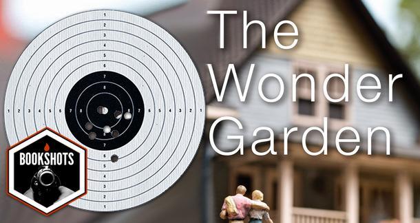 Bookshots: 'The Wonder Garden' by Lauren Acampora