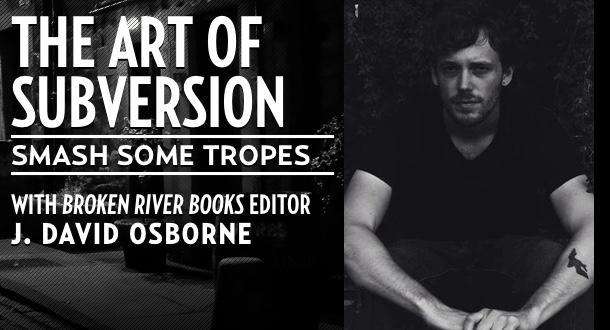 The Art of Subversion with J. David Osborne