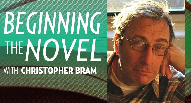 Beginning the Novel with Christopher Bram