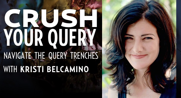 Crush Your Query with Kristi Belcamino