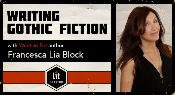 Writing Gothic Fiction with Francesca Lia Block - January 2020
