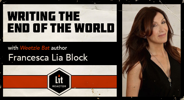 Writing the End of the World with Francesca Lia Block